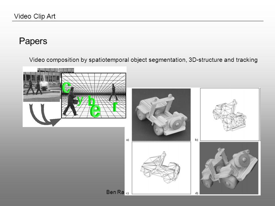 Ben Raes & Sam Decrock10 Video Clip Art Papers VideoTrace: Rapid interactive scene modeling from video