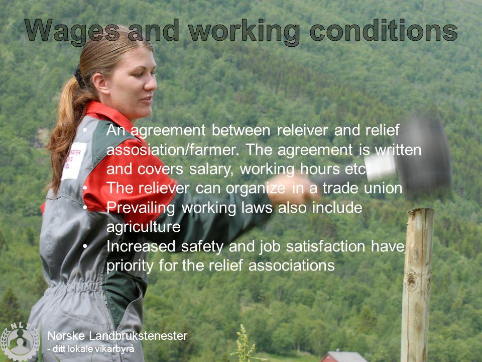 Norske Landbrukstenester - ditt lokale vikarbyrå •An agreement between releiver and relief assosiation/farmer.