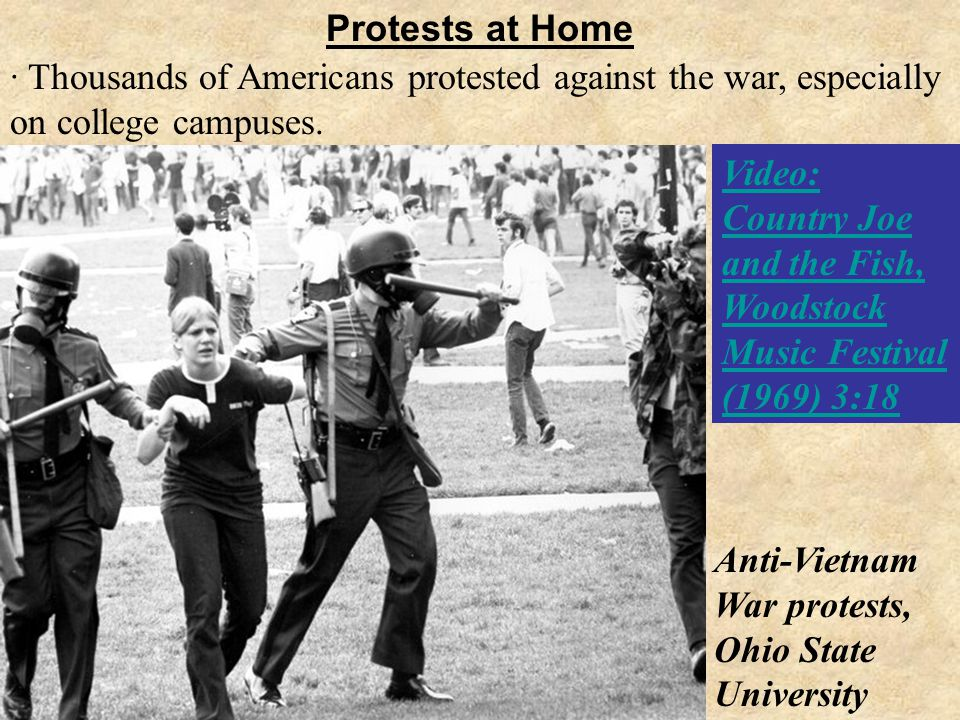 Protests at Home · Thousands of Americans protested against the war, especially on college campuses.