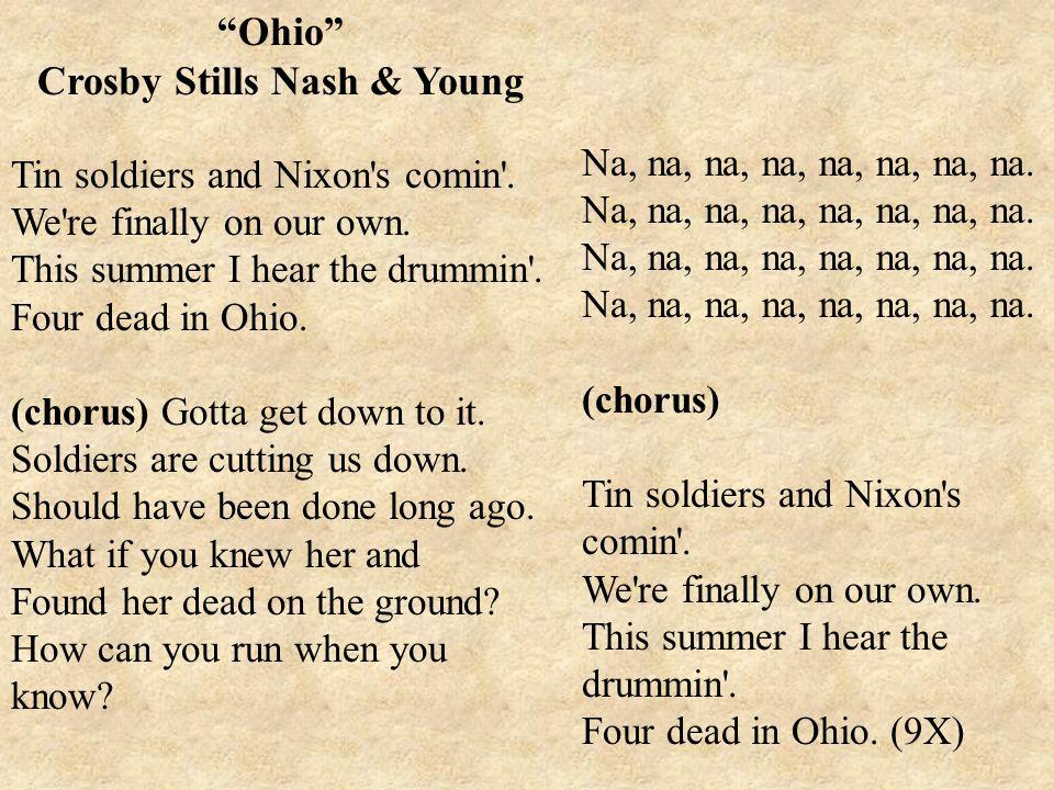 Ohio Crosby Stills Nash & Young Tin soldiers and Nixon s comin .