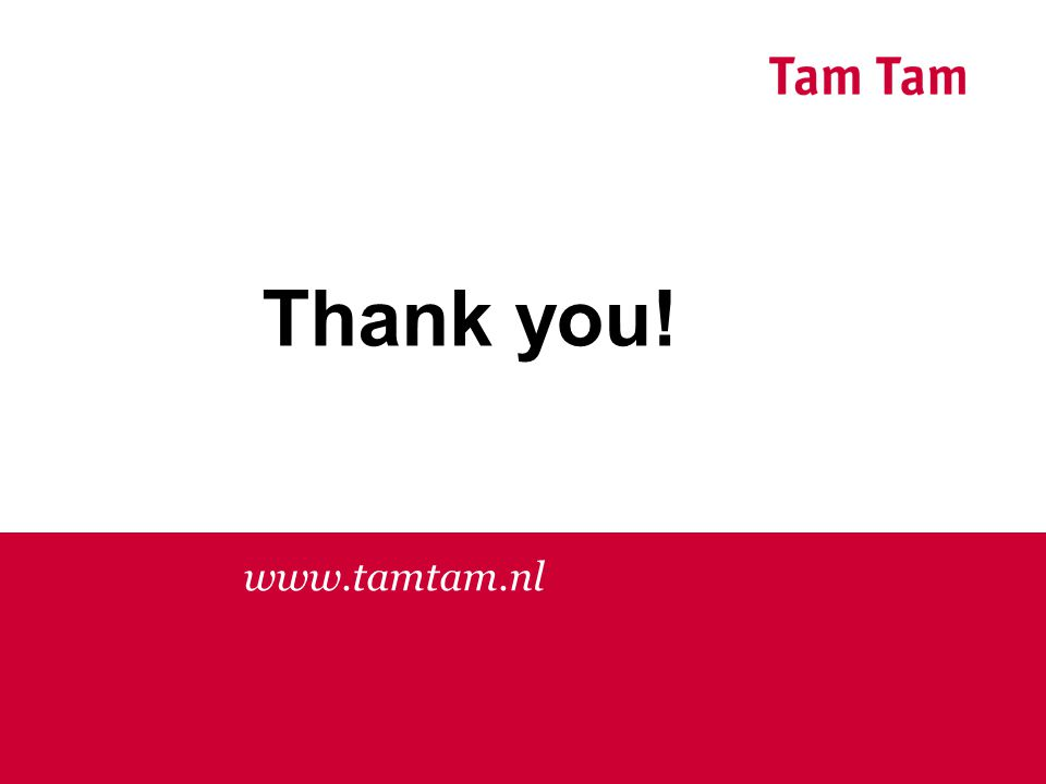 www.tamtam.nl Thank you!
