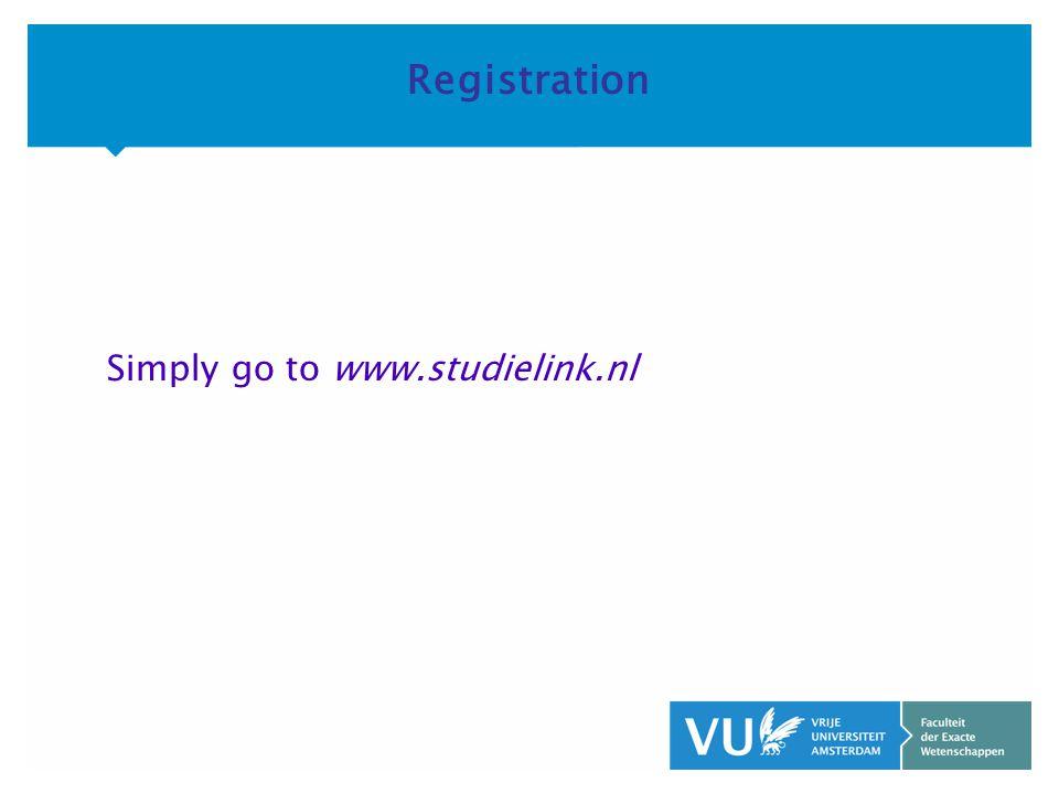 KOP OVER 2 REGELS tekst Registration Simply go to www.studielink.nl
