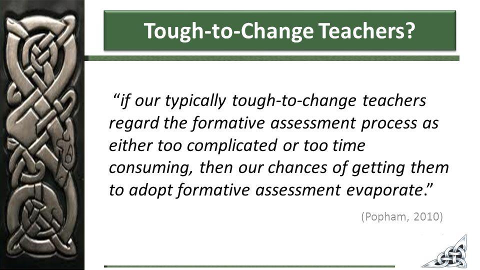 Tough-to-Change Teachers.