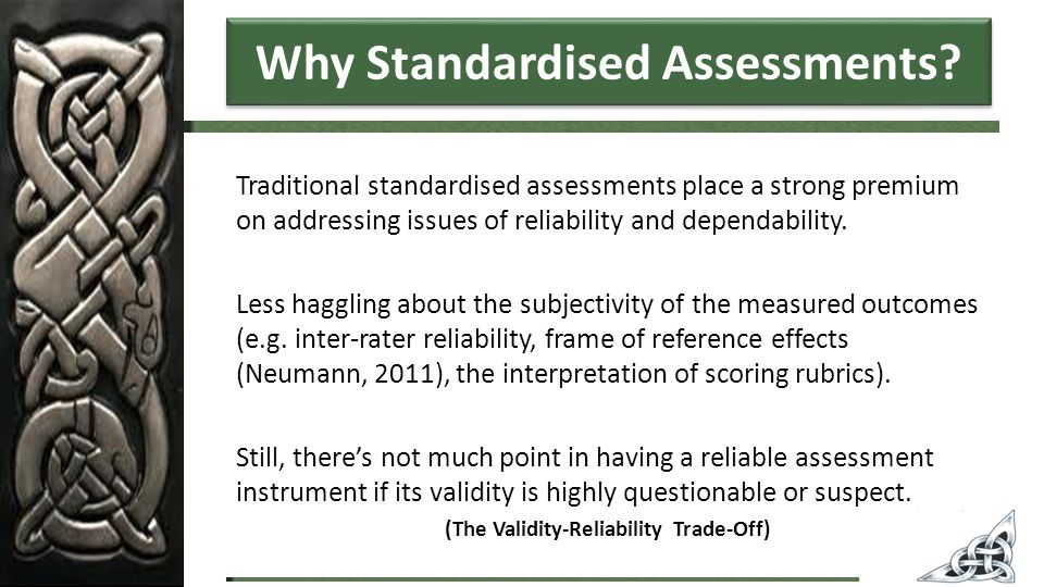 Why Standardised Assessments.