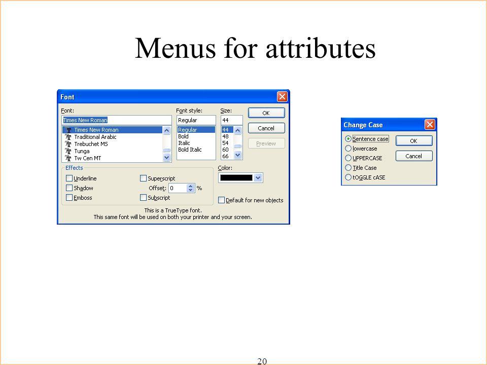 20 Menus for attributes