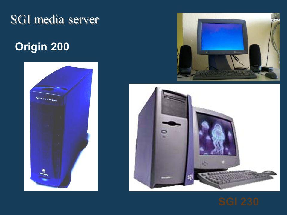 Origin 200 SGI 230 SGI media server