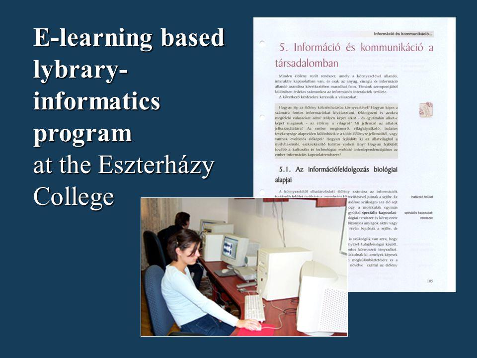 E-learning based lybrary- informatics program at the Eszterházy College