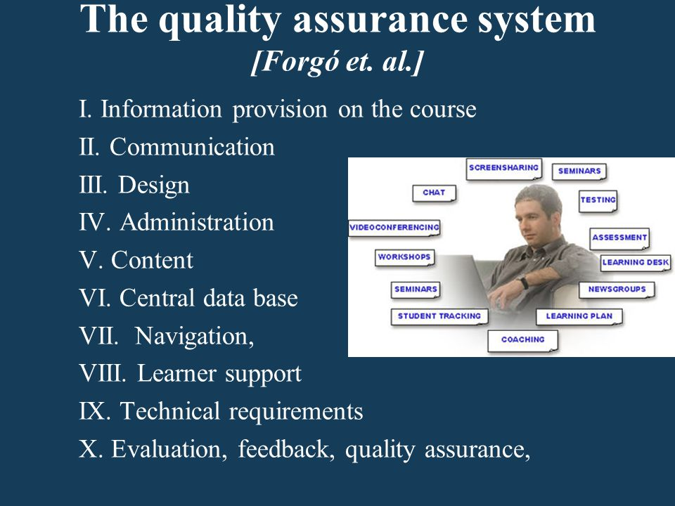The quality assurance system [Forgó et. al.] I. Information provision on the course II.