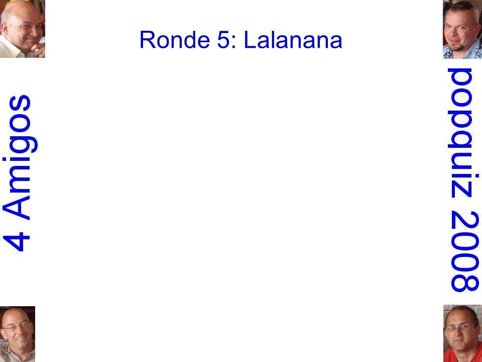 Ronde 5: Lalanana