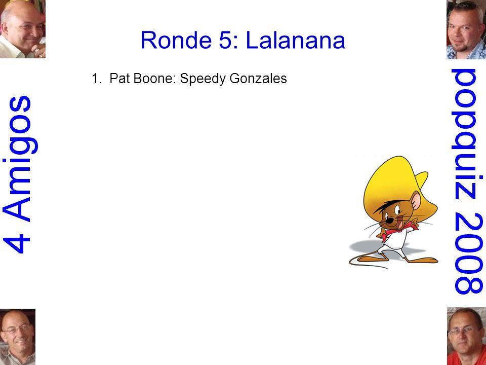 1.Pat Boone: Speedy Gonzales