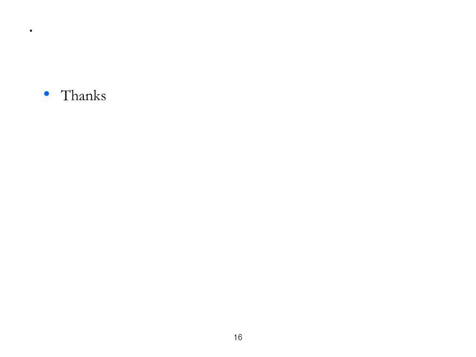 . • Thanks 16