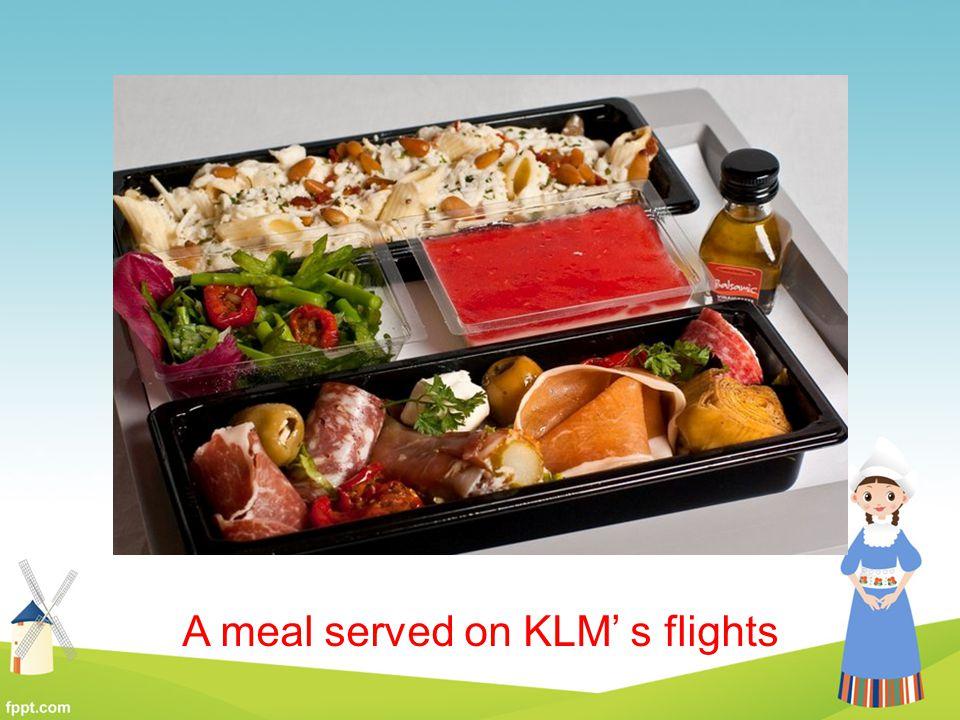 A meal served on KLM' s flights