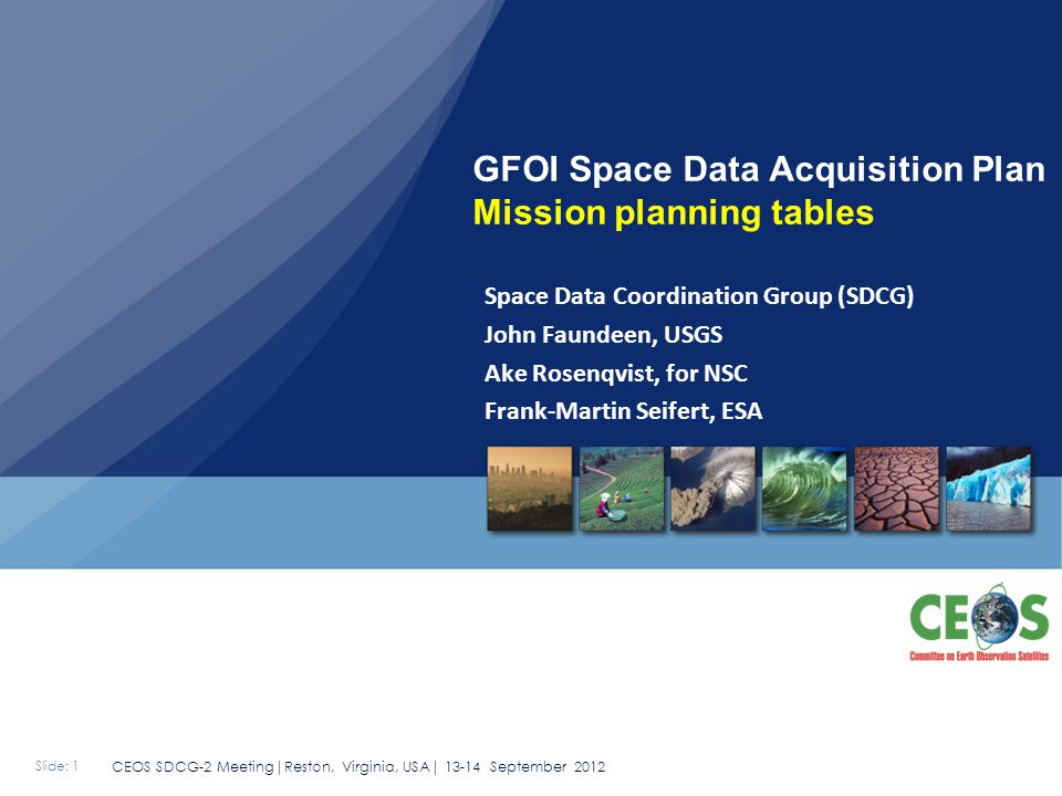 SDCG-2 Meeting Reston, Virginia, USA Sept 13-14, 2012 12 Type 2: Mission Specific Info
