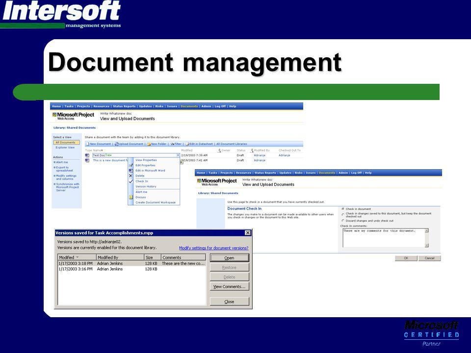 Document management •Inn/Utsjekking •Versjoner