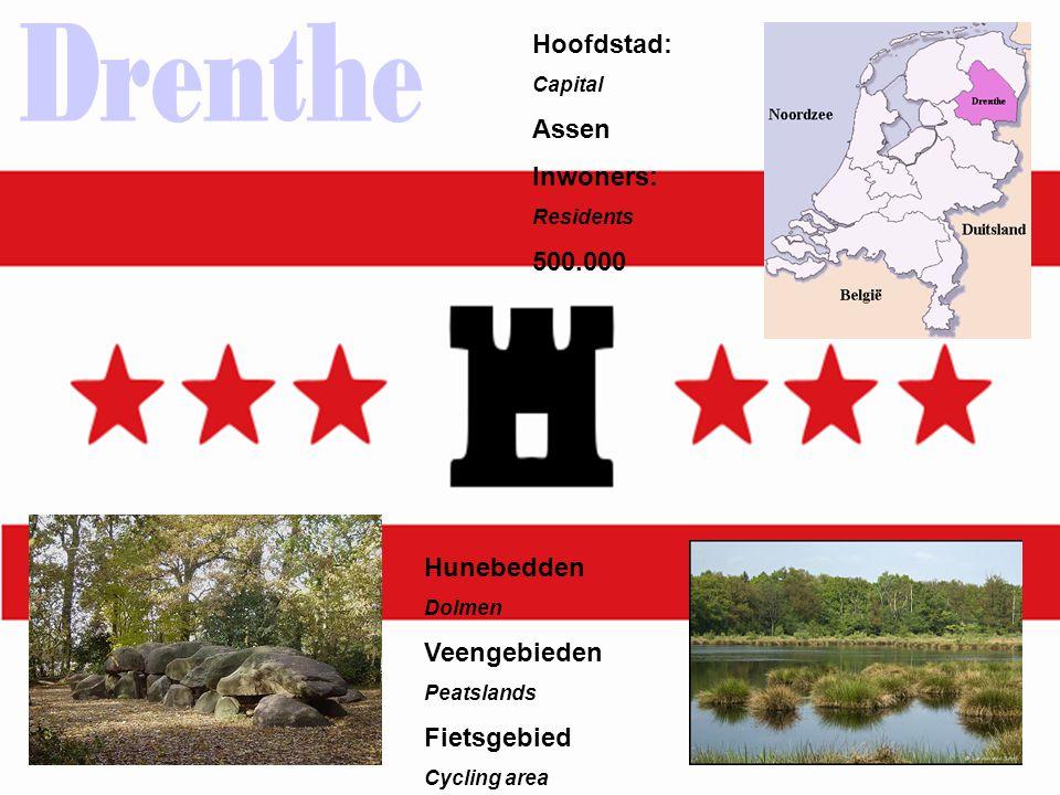 Hunebedden Dolmen Veengebieden Peatslands Fietsgebied Cycling area Hoofdstad: Capital Assen Inwoners: Residents 500.000