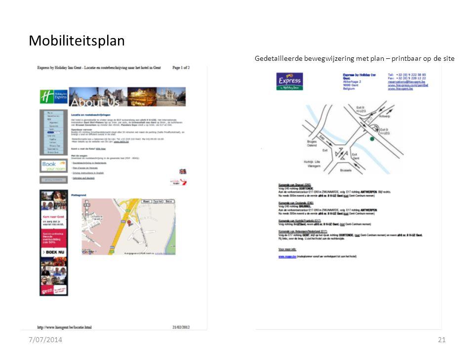 7/07/201421 Gedetailleerde bewegwijzering met plan – printbaar op de site