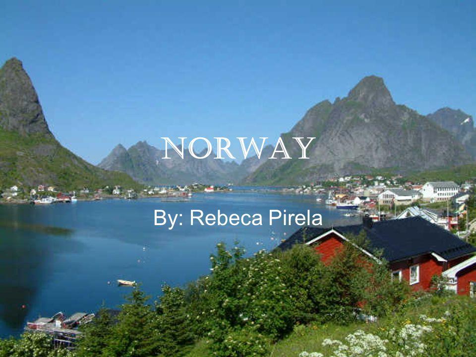 Norway By: Rebeca Pirela