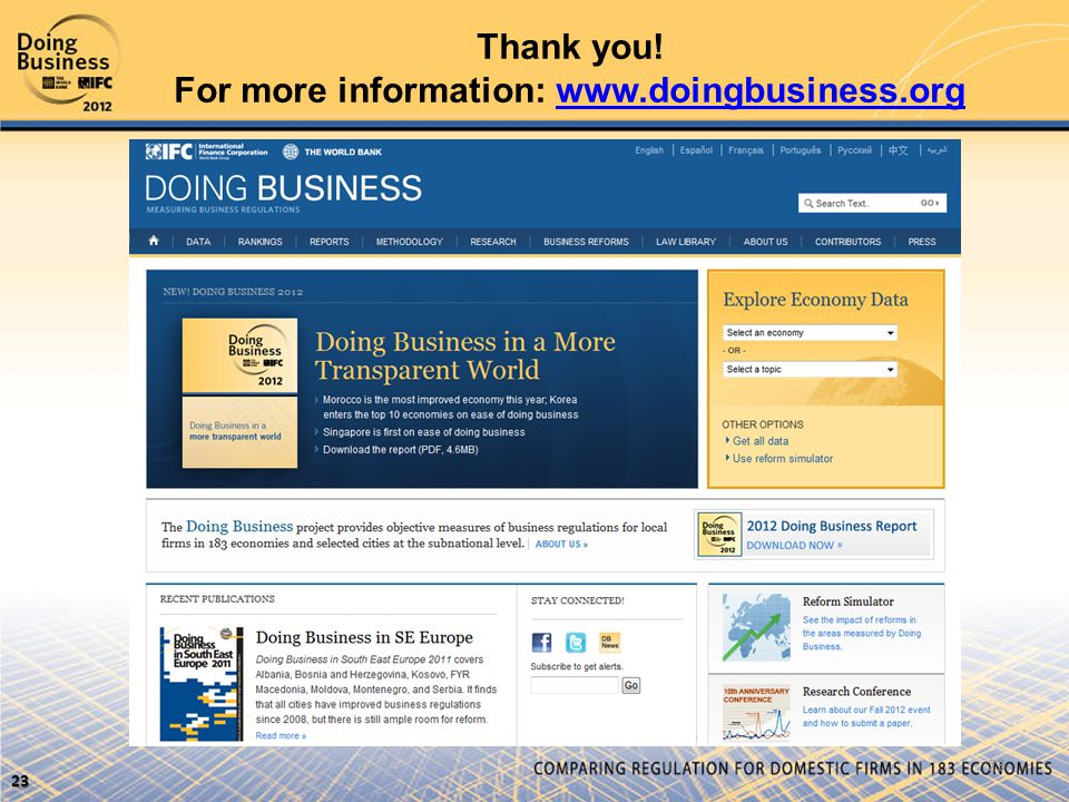 Thank you! For more information: www.doingbusiness.orgwww.doingbusiness.org 23 23