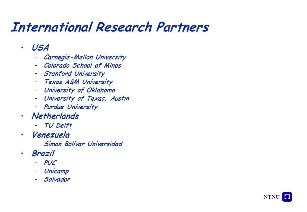 NTNU USA –Carnegie-Mellon University –Colorado School of Mines –Stanford University –Texas A&M University –University of Oklahoma –University of Texas