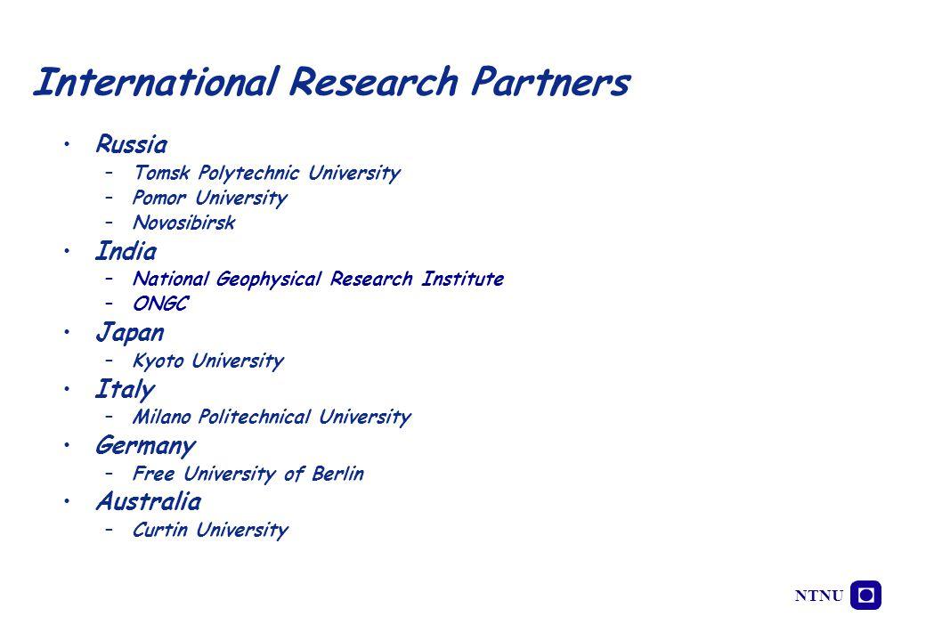 NTNU Russia –Tomsk Polytechnic University –Pomor University –Novosibirsk India –National Geophysical Research Institute –ONGC Japan –Kyoto University