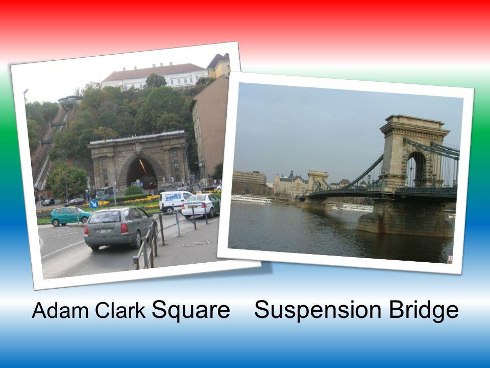 Suspension Bridge Adam Clark Square