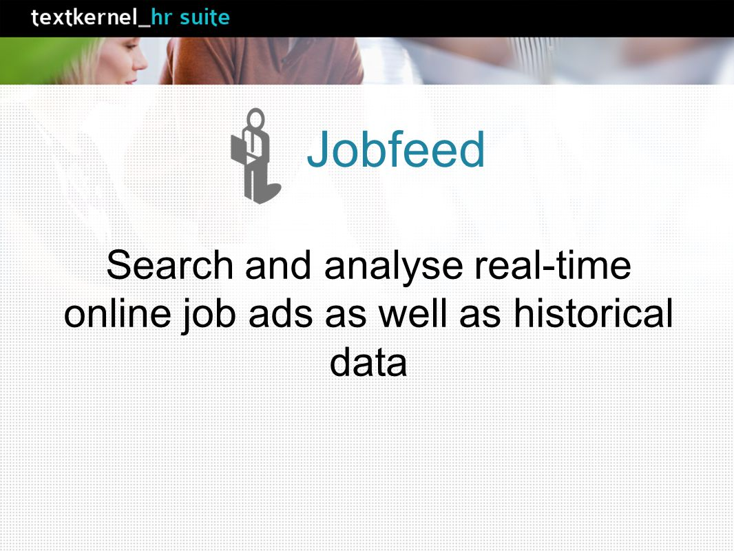 Search and analyse real-time online job ads as well as historical data Jobfeed