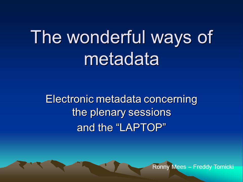 Data & Metadata ? In full text reporting: DATA = SOUND METADATA = INFORMATION