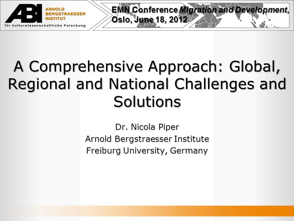 A Comprehensive Approach: Global, Regional and National Challenges and Solutions Dr.