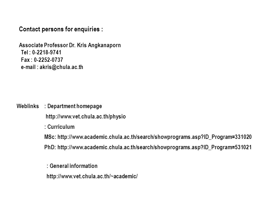Contact persons for enquiries : Associate Professor Dr.