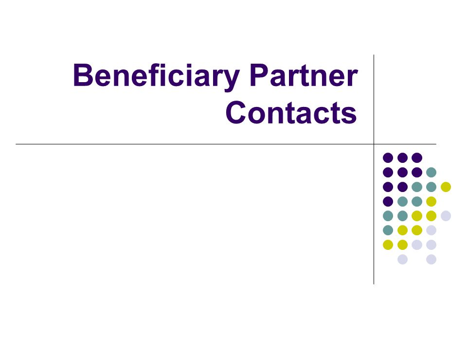 Beneficiary Partner Contacts