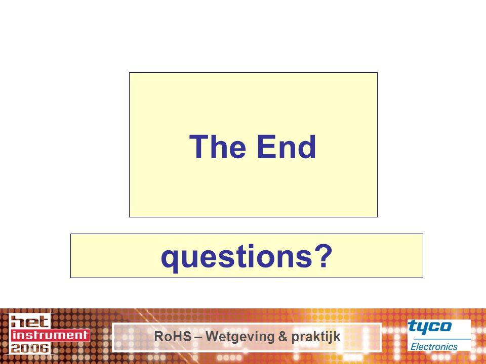 RoHS – Wetgeving & praktijk The End questions