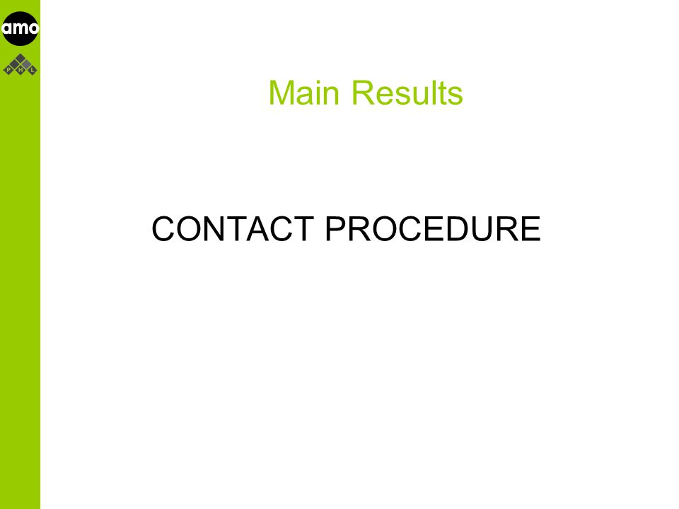 onderzoeksinstituut Main Results CONTACT PROCEDURE