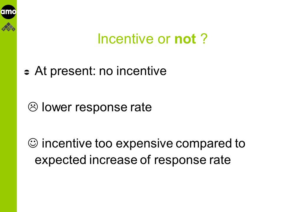 onderzoeksinstituut Incentive or not .