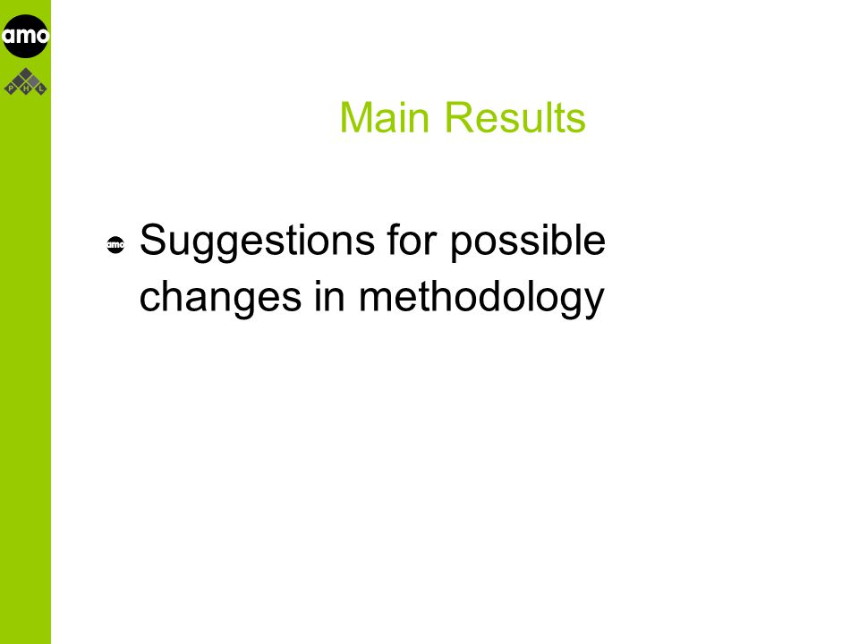 onderzoeksinstituut Main Results Suggestions for possible changes in methodology