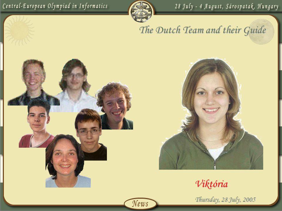 Thursday, 28 July, 2005 The Dutch Team and their Guide Viktória