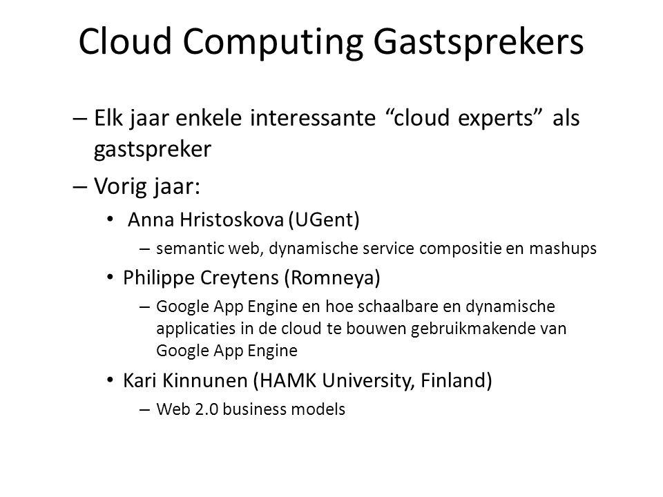 """Cloud Computing Gastsprekers – Elk jaar enkele interessante """"cloud experts"""" als gastspreker – Vorig jaar: Anna Hristoskova (UGent) – semantic web, dyn"""