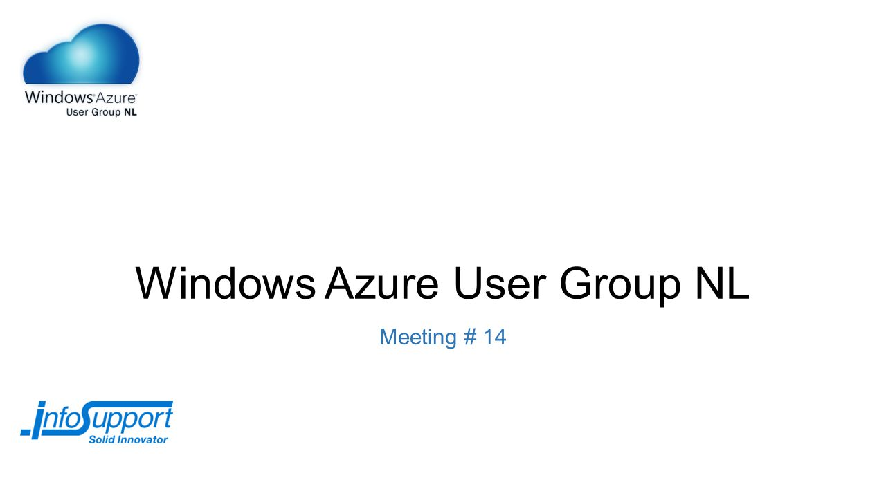 Windows Azure User Group NL Meeting # 14