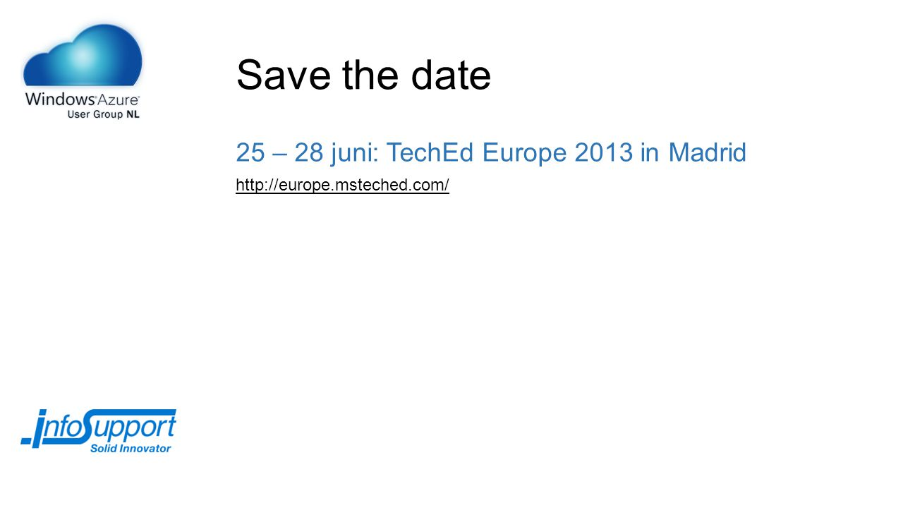Save the date 25 – 28 juni: TechEd Europe 2013 in Madrid http://europe.msteched.com/