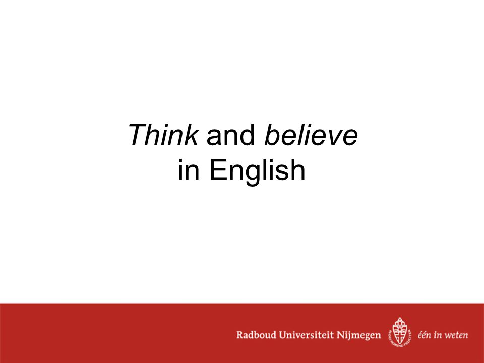 Think and believe in English