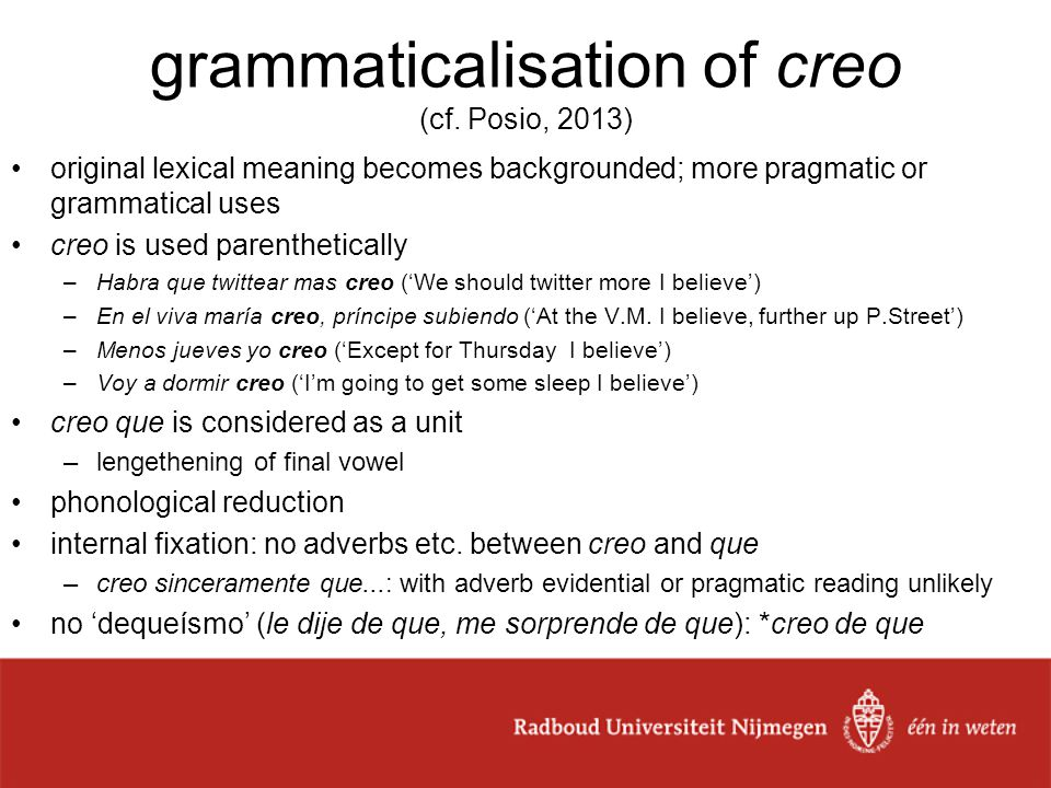 grammaticalisation of creo (cf.