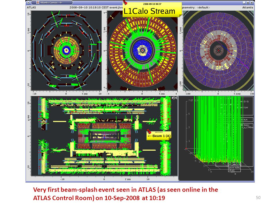 50 Very first beam-splash event seen in ATLAS (as seen online in the ATLAS Control Room) on 10-Sep-2008 at 10:19