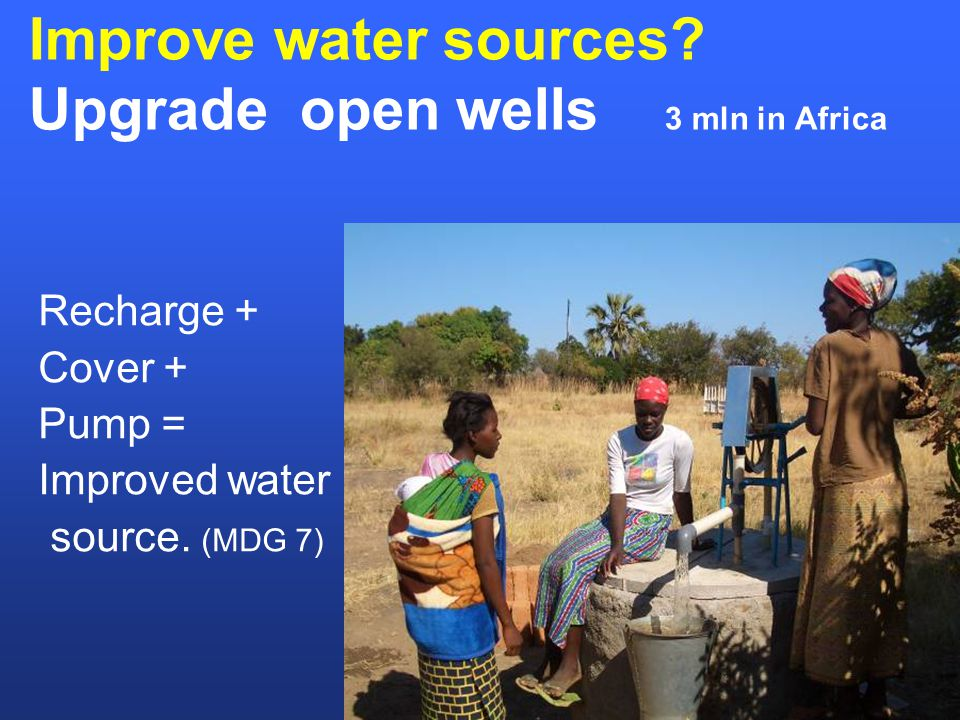 Improve water sources.