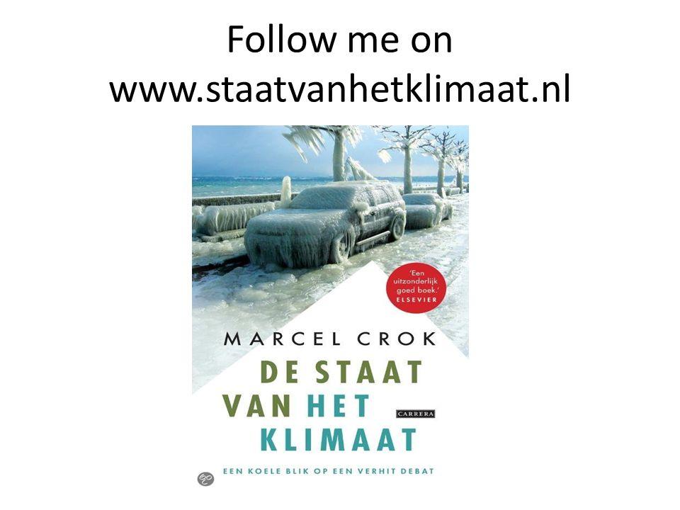 Follow me on www.staatvanhetklimaat.nl