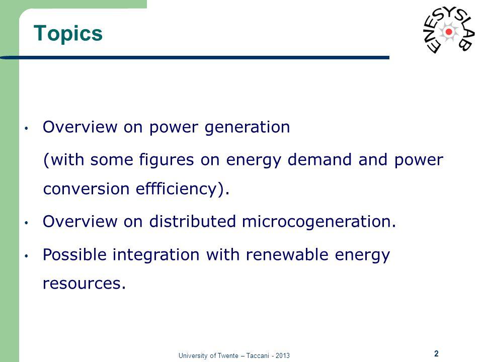University of Twente – Taccani - 2013 Energy resources [Richard Perez 2009]