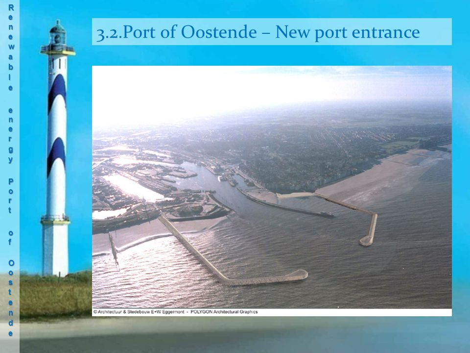 3.2.Port of Oostende – New port entrance