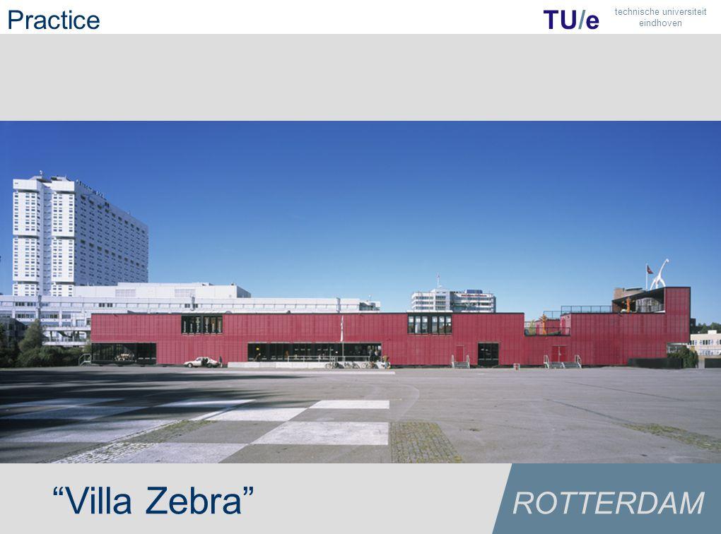 """Villa Zebra"" ROTTERDAM TU/e technische universiteit eindhoven Practice"