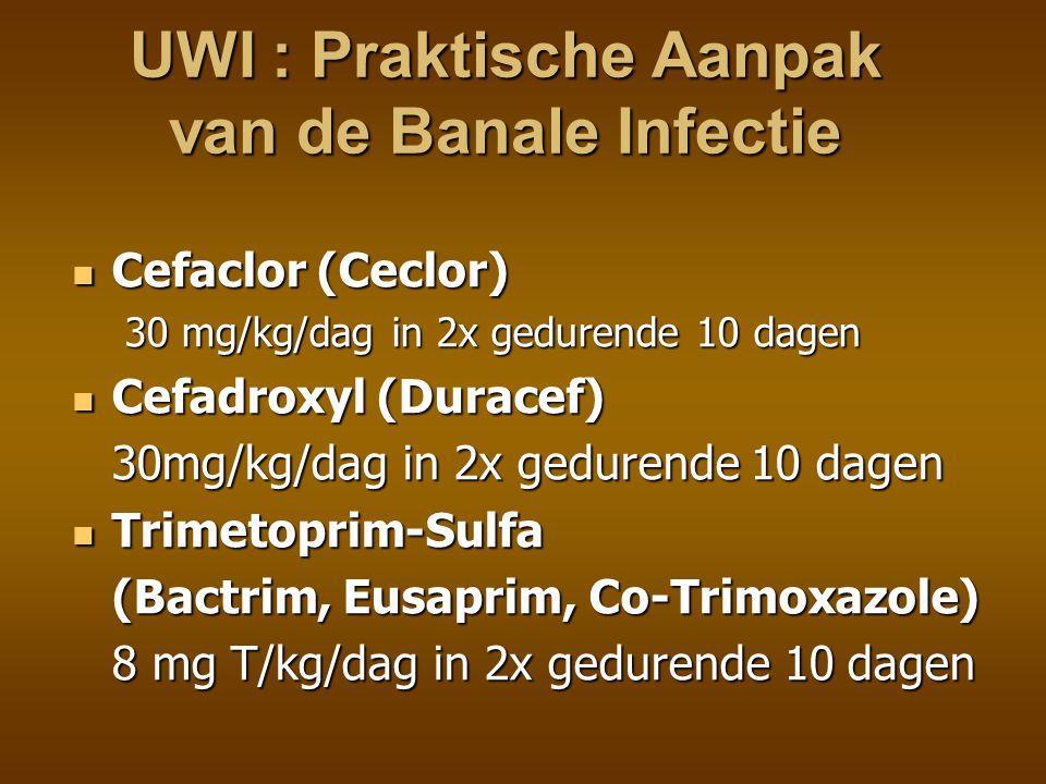 UWI : Praxis acute ernstige infectie opname Kinderafdeling opname Kinderafdeling correctie shock e.d.