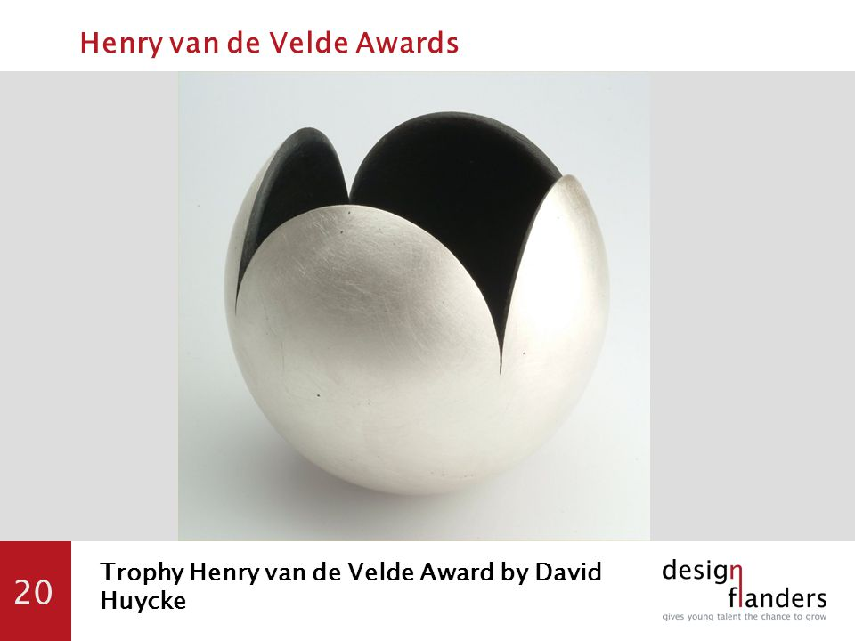 20 Trophy Henry van de Velde Award by David Huycke Henry van de Velde Awards