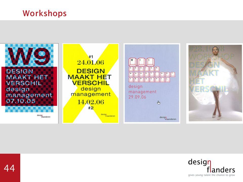 44 Workshops