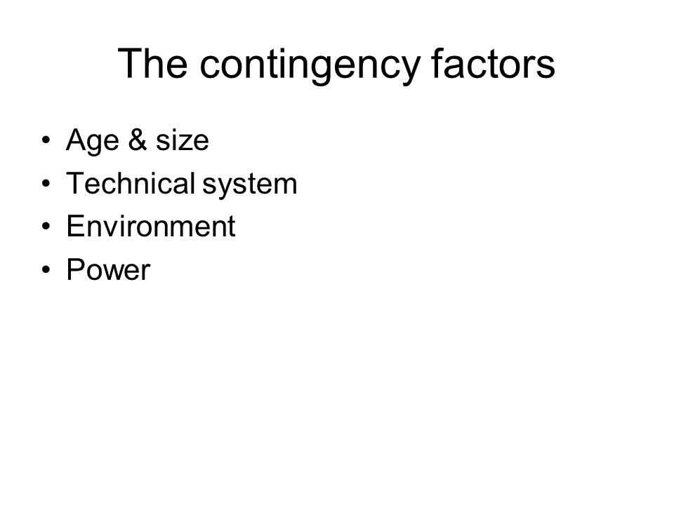 Age & size Technical system Environment Power